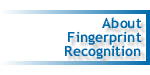 About Fingerprint Recognition Technology